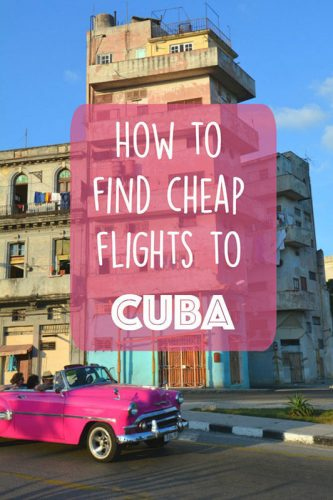 How to Book Cheap Flights for Cuba Travel