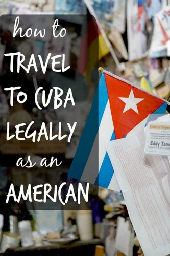 How to Legally Travel to Cuba as an American