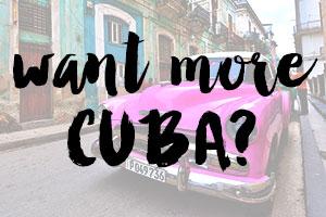 ultimate cuba travel guide